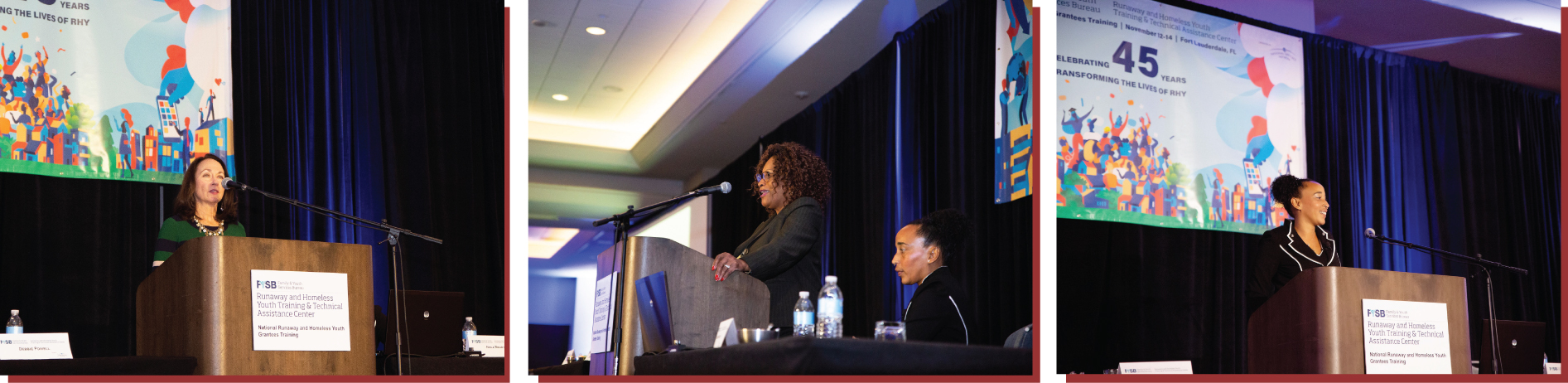 Three images - the first is of Commissioner Elizabeth Darling speaking on stage. The second is of Deputy Associate Commissioner Debbie Powell speaking, and the third image is Nola Brantley providing her keynote at the 2019 National RHY Grantees Training's opening session.